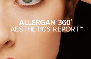 Allergan 360° Aesthetics Report